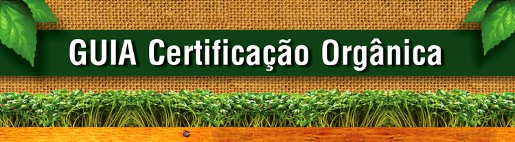 Guia Certificação Orgânica - baixe aqui